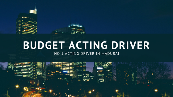 Budget acting driver